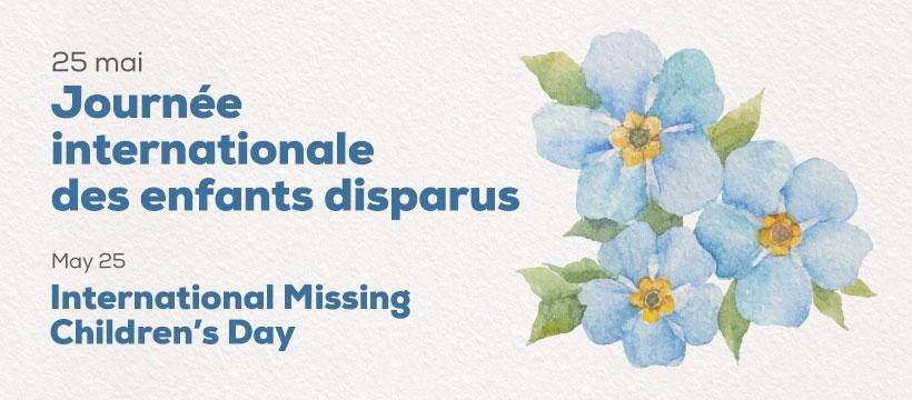 Garder l'espoir vivant – Journée internationale des enfants disparus